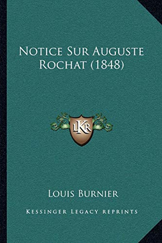 9781167590863: Notice Sur Auguste Rochat (1848) (French Edition)