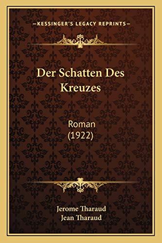 9781167597060: Der Schatten Des Kreuzes: Roman (1922)