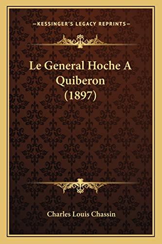 9781167602054: Le General Hoche A Quiberon (1897) (French Edition)