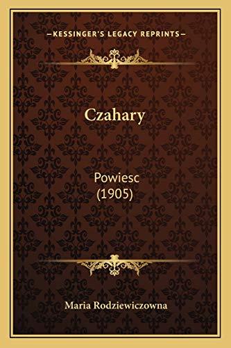 9781167612848: Czahary: Powiesc (1905) (Polish Edition)