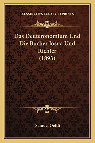9781167614163: Das Deuteronomium Und Die Bucher Josua Und Richter (1893)