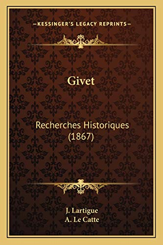 9781167614545: Givet: Recherches Historiques (1867)