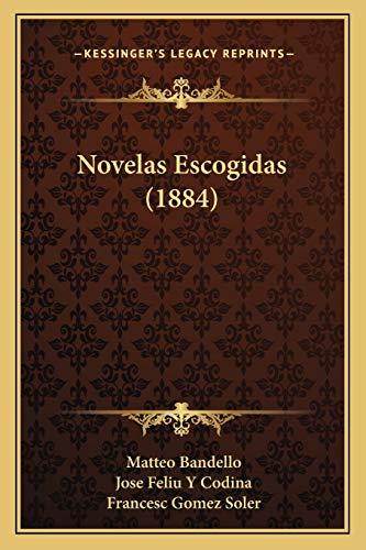 9781167615078: Novelas Escogidas (1884) (Spanish Edition)