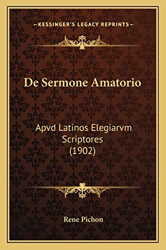 9781167617683: De Sermone Amatorio: Apvd Latinos Elegiarvm Scriptores (1902) (Latin Edition)