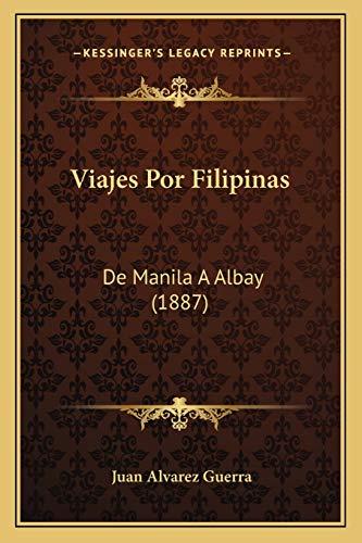 Viajes Por Filipinas: De Manila A Albay