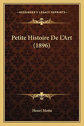 9781167622311: Petite Histoire de L'Art (1896)