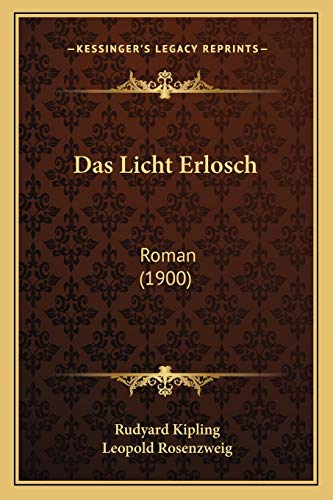 9781167626081: Das Licht Erlosch: Roman (1900) (German Edition)