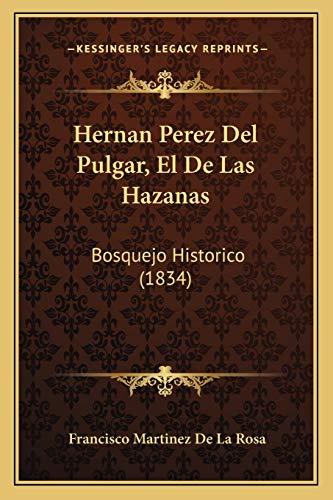 9781167626302: Hernan Perez del Pulgar, El de Las Hazanas: Bosquejo Historico (1834)