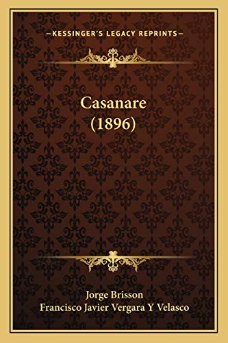 9781167628016: Casanare (1896)