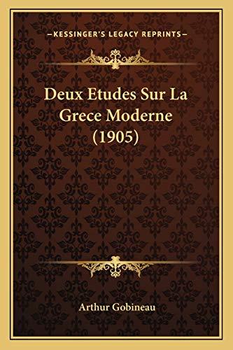 9781167628368: Deux Etudes Sur La Grece Moderne (1905) (French Edition)