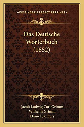 Das Deutsche Worterbuch (1852) (German Edition) Grimm,