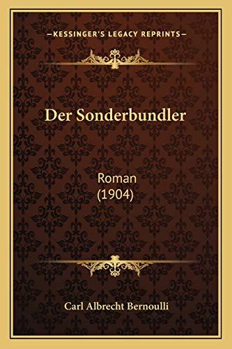9781167629464: Der Sonderbundler: Roman (1904) (German Edition)