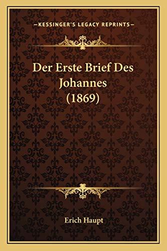 9781167629525: Der Erste Brief Des Johannes (1869)