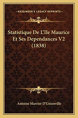 9781167632327: Statistique de L'Ile Maurice Et Ses Dependances V2 (1838)