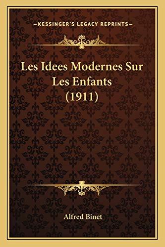 9781167638725: Les Idees Modernes Sur Les Enfants (1911)
