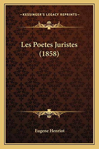 9781167641800: Les Poetes Juristes (1858)