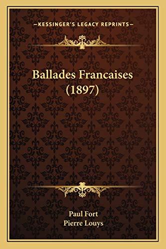 9781167643224: Ballades Francaises (1897)