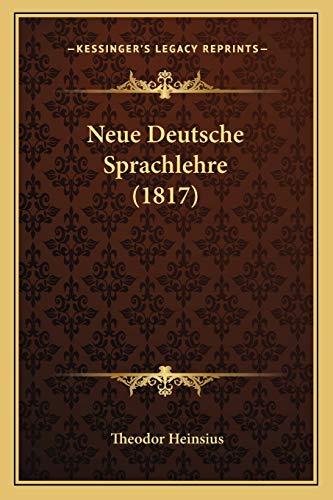 9781167644962: Neue Deutsche Sprachlehre (1817) (German Edition)
