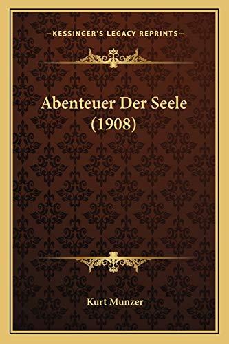 9781167646188: Abenteuer Der Seele (1908)