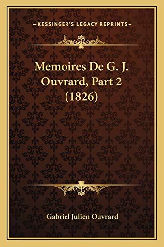 Memoires De G. J. Ouvrard, Part 2