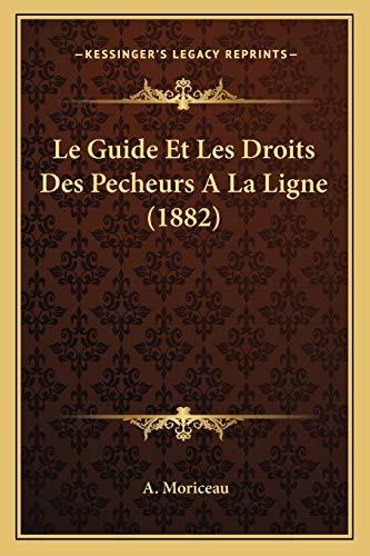 Le Guide Et Les Droits Des Pecheurs