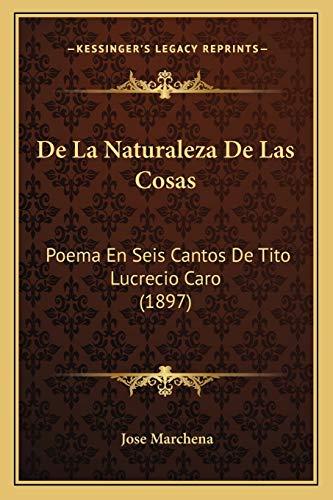 9781167649943: de La Naturaleza de Las Cosas: Poema En Seis Cantos de Tito Lucrecio Caro (1897)