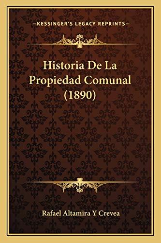 9781167650260: Historia de La Propiedad Comunal (1890)