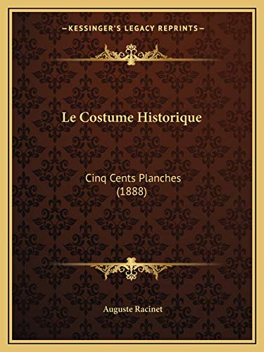 9781167650345: Le Costume Historique: Cinq Cents Planches (1888) (French Edition)