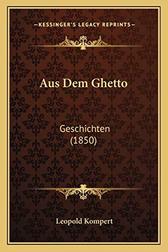 9781167651663: Aus Dem Ghetto: Geschichten (1850) (German Edition)