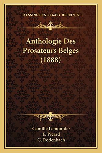9781167652639: Anthologie Des Prosateurs Belges (1888) (French Edition)