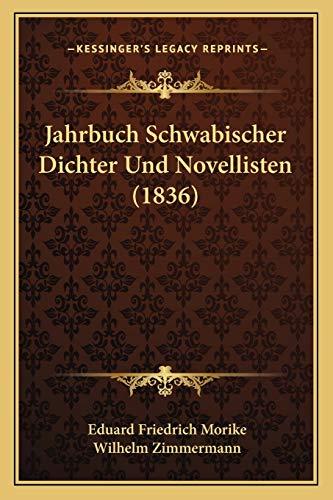 9781167653940: Jahrbuch Schwabischer Dichter Und Novellisten (1836) (German Edition)