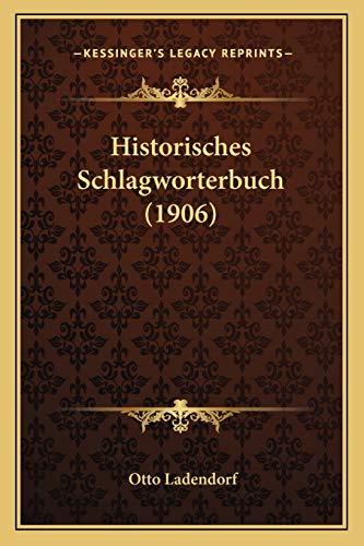 9781167655807: Historisches Schlagworterbuch (1906)