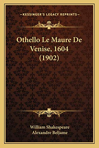 9781167655999: Othello Le Maure de Venise, 1604 (1902)