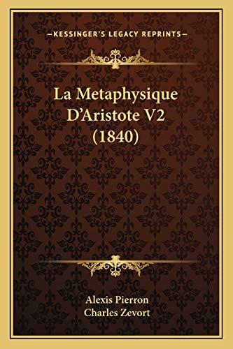 9781167656866: La Metaphysique D'Aristote V2 (1840) (French Edition)