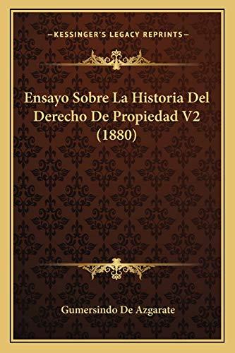 9781167659386: Ensayo Sobre La Historia Del Derecho De Propiedad V2 (1880) (Spanish Edition)