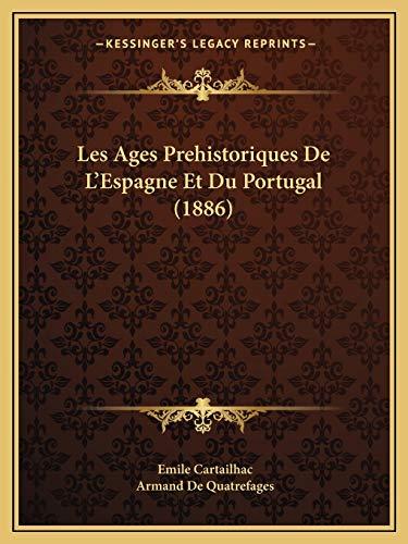 9781167659720: Les Ages Prehistoriques De L'Espagne Et Du Portugal (1886) (French Edition)