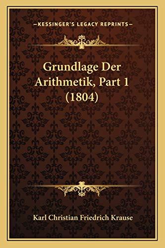 9781167660511: Grundlage Der Arithmetik, Part 1 (1804) (German Edition)