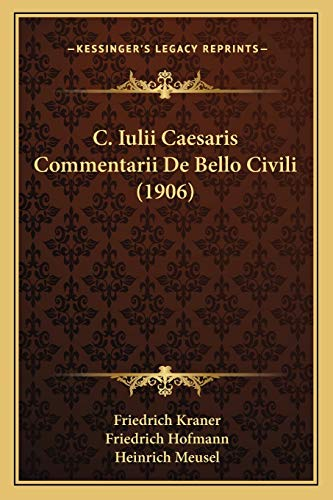 9781167660993: C. Iulii Caesaris Commentarii De Bello Civili (1906) (German Edition)