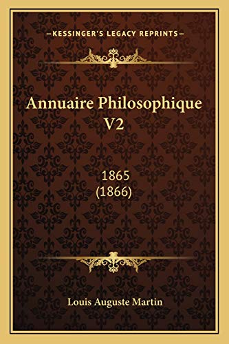 9781167661150: Annuaire Philosophique V2: 1865 (1866) (French Edition)