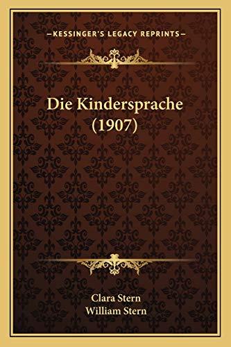 9781167663475: Die Kindersprache (1907)