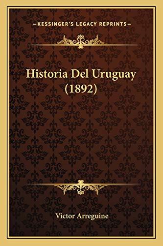 9781167664120: Historia del Uruguay (1892)
