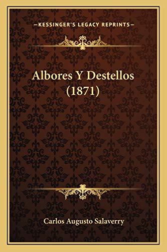 9781167665318: Albores y Destellos (1871)