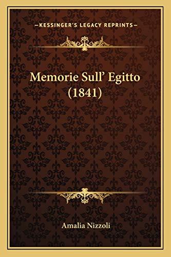 9781167666759: Memorie Sull' Egitto (1841) (Italian Edition)