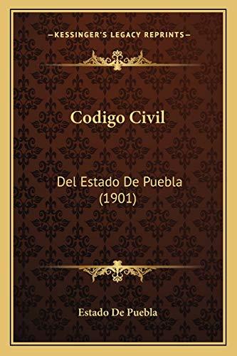 9781167669989: Codigo Civil: del Estado de Puebla (1901)
