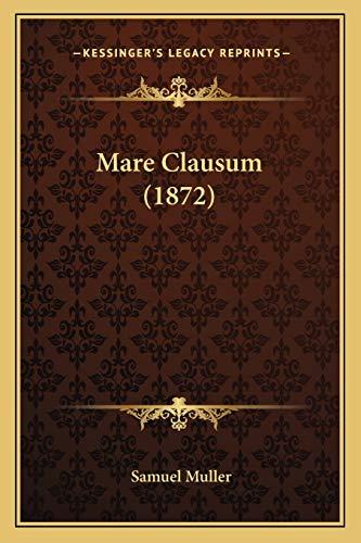 9781167670527: Mare Clausum (1872) (Dutch Edition)