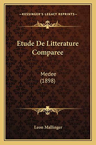 9781167672422: Etude De Litterature Comparee: Medee (1898) (French Edition)