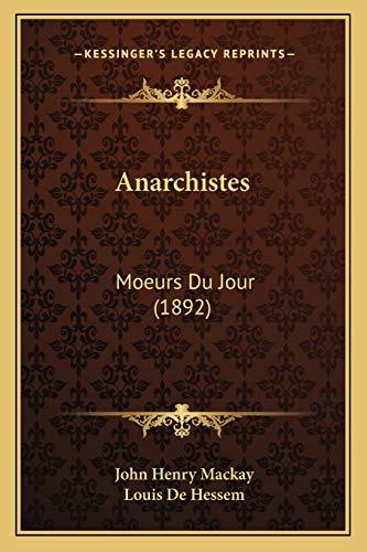 9781167673238: Anarchistes: Moeurs Du Jour (1892)