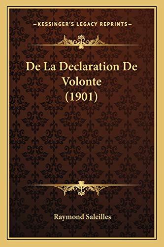 9781167676710: de La Declaration de Volonte (1901)