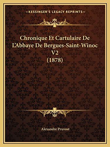9781167676826: Chronique Et Cartulaire de L'Abbaye de Bergues-Saint-Winoc V2 (1878)