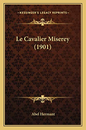 9781167677755: Le Cavalier Miserey (1901) (French Edition)